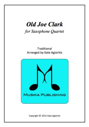 Old Joe Clark – for Saxophone Quartet