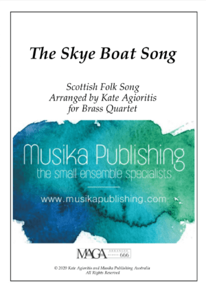 The Skye Boat Song – for Brass Quartet
