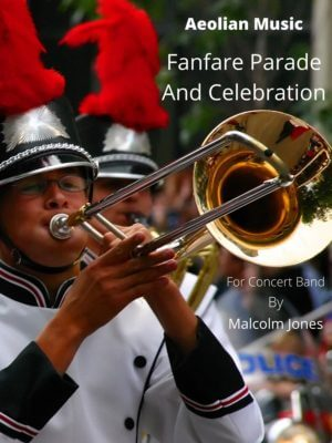 Fanfare Parade And Celebration for Wind Band