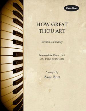 How Great Thou Art – Intermediate Piano Duet