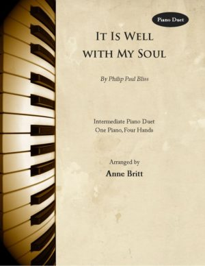It Is Well with My Soul – Intermediate Piano Duet