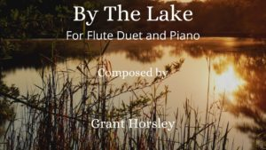By The Lake- Flute Duet and Piano