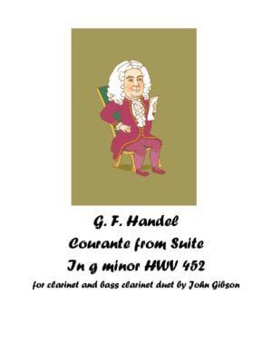 Handel Courante set for clarinet and bass clarinet duet