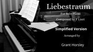 Liebestraum- F Liszt. Piano Solo (Simplified)