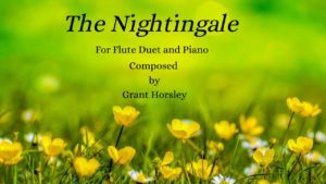 """The Nightingale"" Flute Duet and Piano"