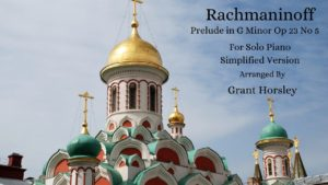 """""""Prelude in G minor"""" op 23 no 5-Rachmaninoff- Piano solo-simplified version"""