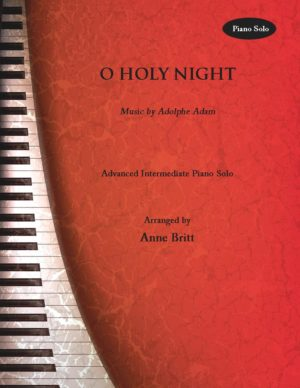 O Holy Night – Advanced Intermediate Piano Solo
