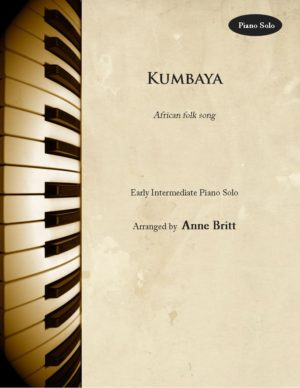 Kumbaya – Early Intermediate Piano Solo