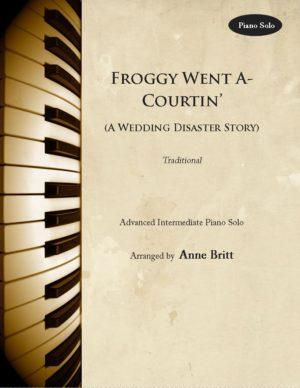Froggy Went A-Courtin' – Advanced Intermediate Piano Solo