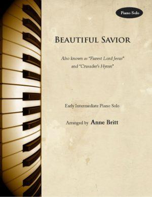 Beautiful Savior – Early Intermediate Piano Solo