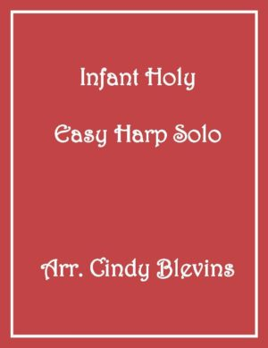 Infant Holy, Easy Harp Solo with recording