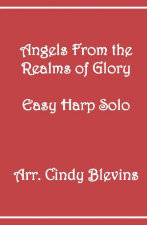 Angels, From the Realms of Glory, Easy Harp Solo with recording