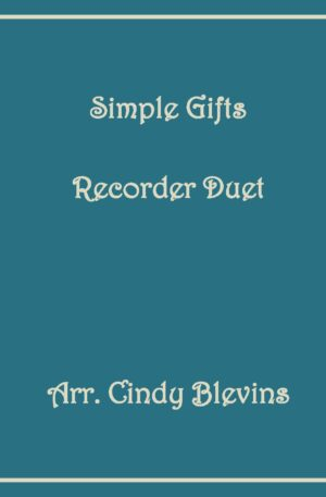 Simple Gifts, Recorder Duet