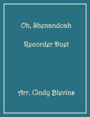 Oh, Shenandoah, Recorder Duet