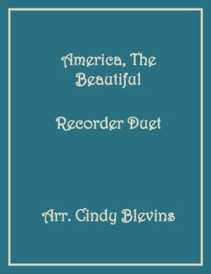America, the Beautiful, Recorder Duet