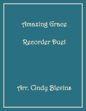 Amazing Grace, Recorder Duet