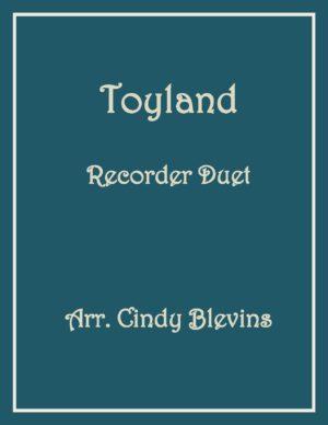 Toyland, Recorder Duet
