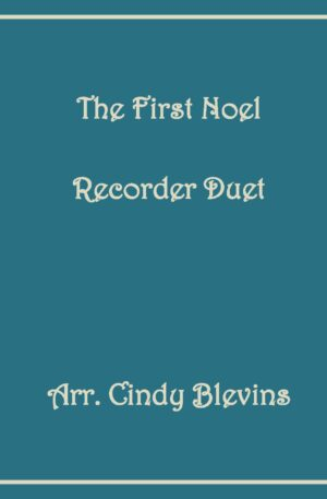 The First Noel, Recorder Duet