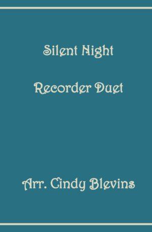 Silent Night, Recorder Duet