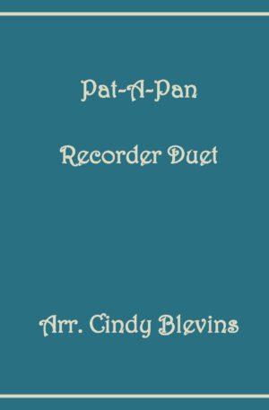 Pat-A-Pan, Recorder Duet