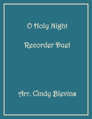O Holy Night, Recorder Duet