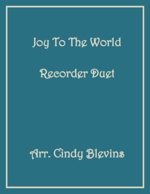 Joy To the World, Recorder Duet