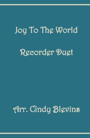 Joy To the World, Recorder Duet