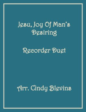 Jesu, Joy of Man's Desiring, Recorder Duet