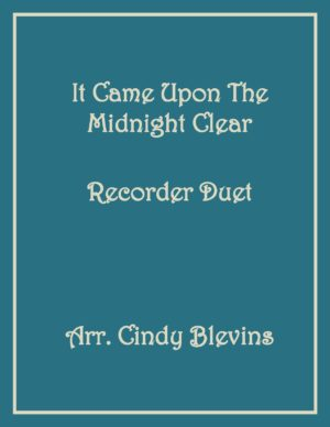 It Came Upon the Midnight Clear, Recorder Duet