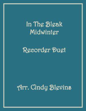 In the Bleak Midwinter, Recorder Duet