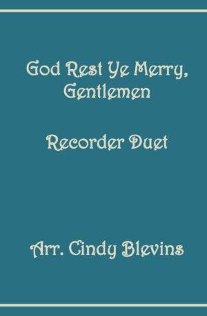 God Rest Ye Merry, Gentlemen, Recorder Duet