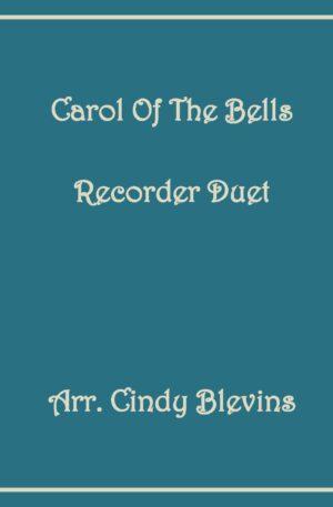Carol of the Bells, Recorder Duet