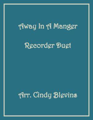Away In A Manger, Recorder Duet