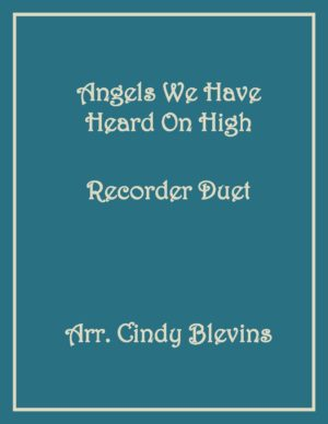 Angels We Have Heard On High, Recorder Duet