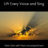 Lift Every Voice and Sing - Violin Solo with Piano Accompaniment