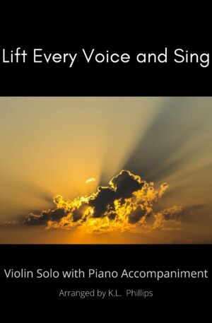 Lift Every Voice and Sing – Violin Solo with Piano Accompaniment