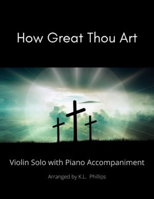 How Great Thou Art – Violin Solo with Piano Accompaniment