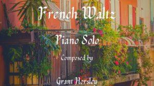 """""""French Waltz"""" Solo piano- Advanced Intermediate"""