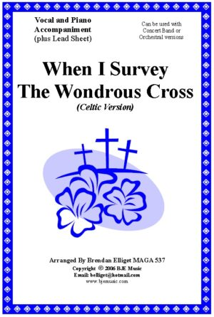 When I Survey The Wondrous Cross (Celtic Version) – Two Part Vocal and Piano