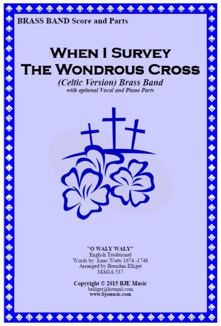 146 FC When I Survey The Wondrous Cross Celtic Version Brass Band
