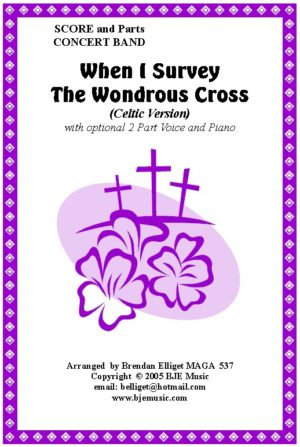 When I Survey The Wondrous Cross (Celtic Version) – Concert Band