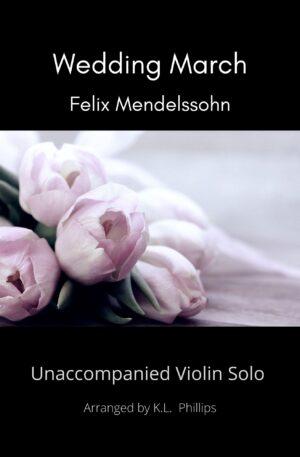 Wedding March – Unaccompanied Violin Solo