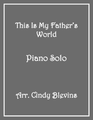 This Is My Father's World, Intermediate Piano Solo