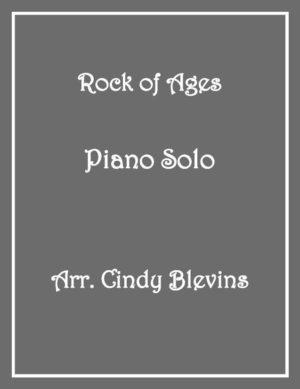 Rock Of Ages, Intermediate Piano Solo