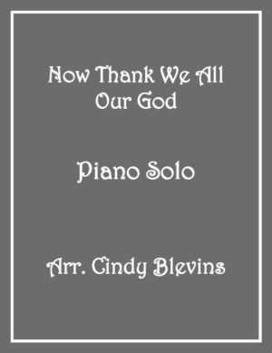 Now Thank We All Our God, Intermediate Piano Solo