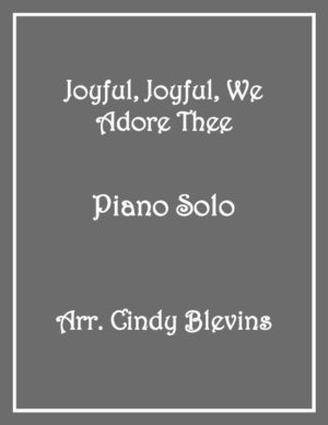 Joyful, Joyful, We Adore Thee, Intermediate Piano Solo