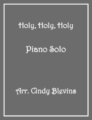 Holy, Holy, Holy, Intermediate Piano Solo