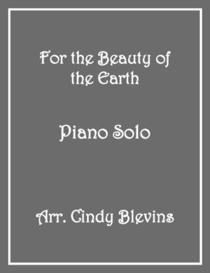 For the Beauty of the Earth, Intermediate Piano Solo