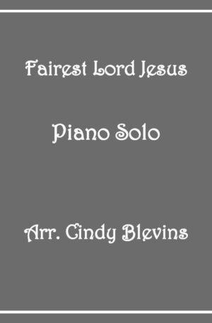 Fairest Lord Jesus, Intermediate Piano Solo