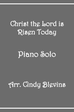 Christ the Lord Is Risen Today, Intermediate Piano Solo
